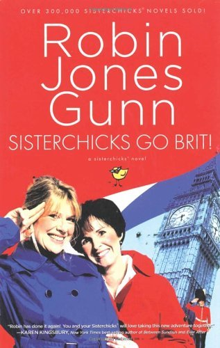 Robin Jones Gunn Sisterchicks Go Brit!