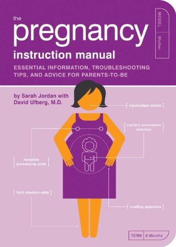 Sarah Jordan The Pregnancy Instruction Manual Essential Information Troubleshooting Tips And