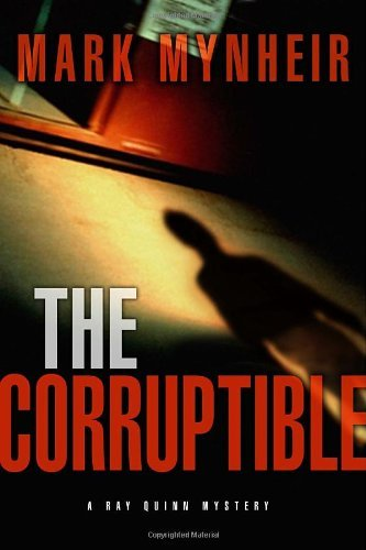 Mark Mynheir The Corruptible
