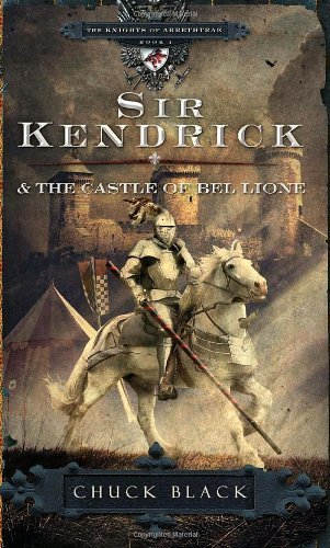 Chuck Black Sir Kendrick And The Castle Of Bel Lione