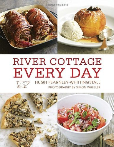 Hugh Fearnley Whittingstall River Cottage Every Day