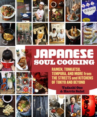 Tadashi Ono Japanese Soul Cooking Ramen Tonkatsu Tempura And More From The Stree