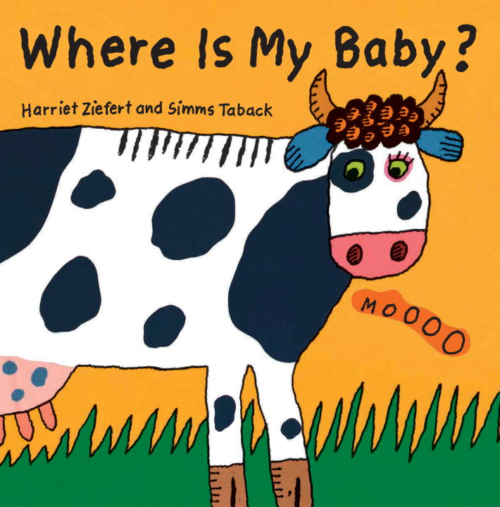 Harriet Ziefert Where Is My Baby?
