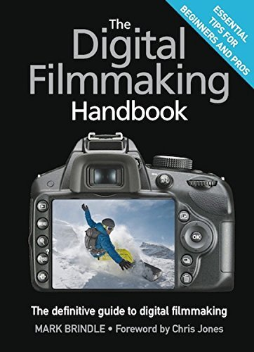 Mark Brindle The Digital Filmmaking Handbook