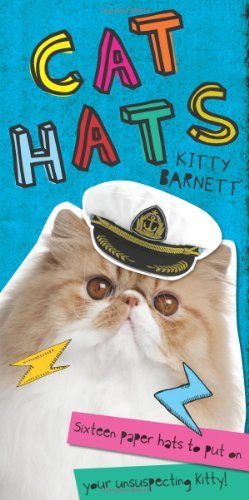 Kitty Barnett Cat Hats Sixteen Paper Hats To Put On Your Unsuspecting Ki