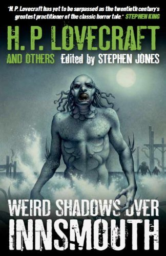 Stephen Jones Weird Shadows Over Innsmouth