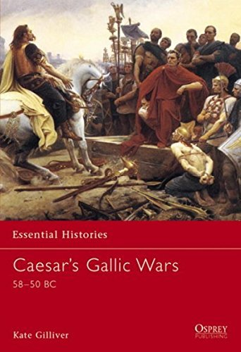 Kate Gilliver Caesar's Gallic Wars 58 50 Bc