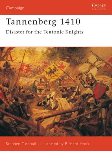 Stephen Turnbull Tannenberg 1410 Disaster For The Teutonic Knights