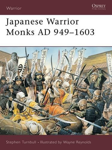 Stephen Turnbull Japanese Warrior Monks Ad 949 1603