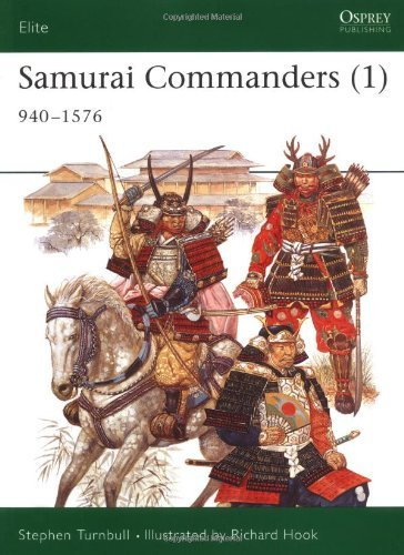 Stephen Turnbull Samurai Commanders (1) 940 1576