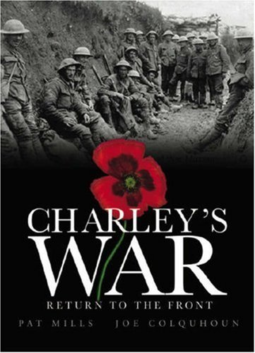 Pat Mills Charley's War Return To The Front