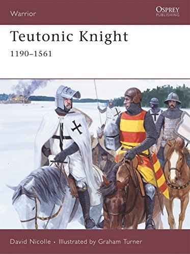 David Nicolle Teutonic Knight 1190 1561