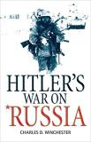 Winchester Charles Iii Hitler S War On Russia Revised