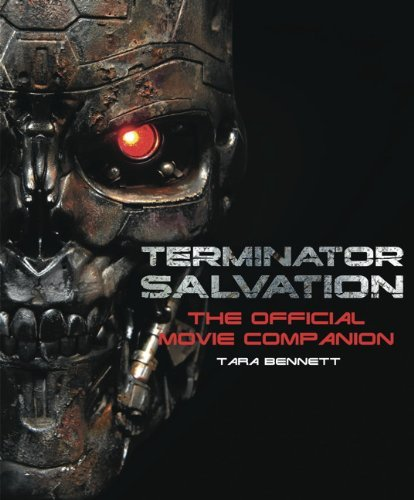 Tara Bennett Terminator Salvation The Movie Companion (hardcover Edition)