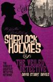 David Stuart Davies The Further Adventures Of Sherlock Holmes The Veiled Detective