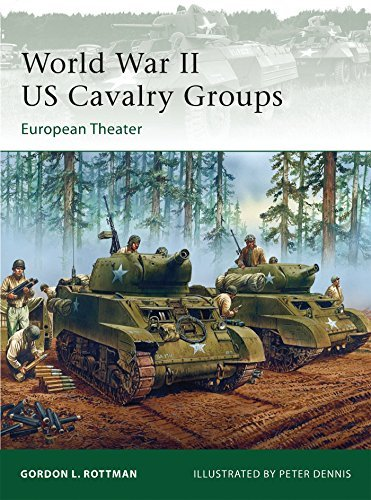 Gordon L. Rottman World War Ii Us Cavalry Units European Theater