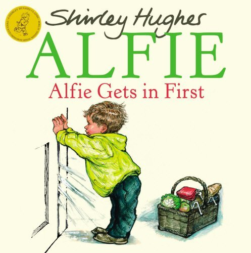 Shirley Hughes Alfie Gets In First