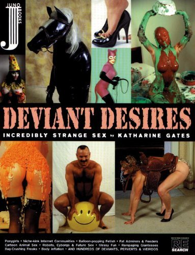 Katharine Gates Deviant Desires Incredibly Strange Sex!