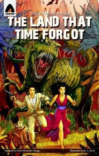 Edgar Rice Burroughs The Land That Time Forgot The Graphic Novel