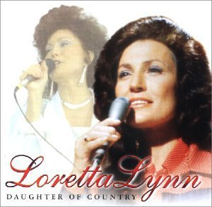 Lynn Loretta Daughter Of Country