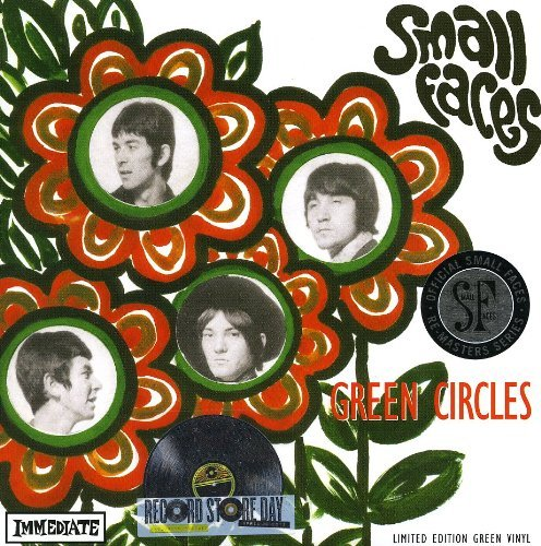 Small Faces Green Circles 7' (mono & Stere 7 Inch Single Lmtd Ed. Green Vinyl