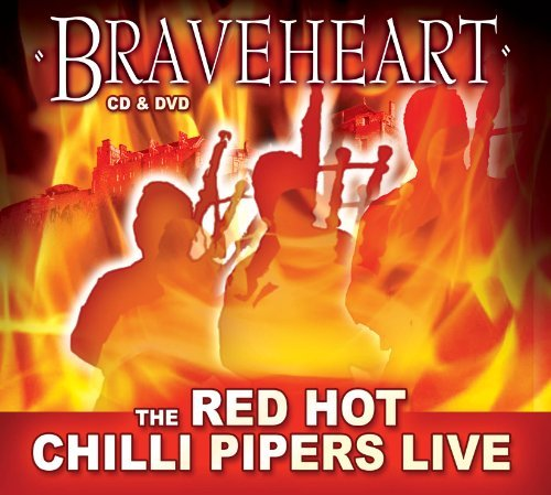 Red Hot Chilli Pipers Braveheart Digipak Incl. DVD