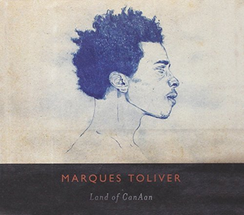 Marques Toliver Land Of Canaan Incl. Booklet