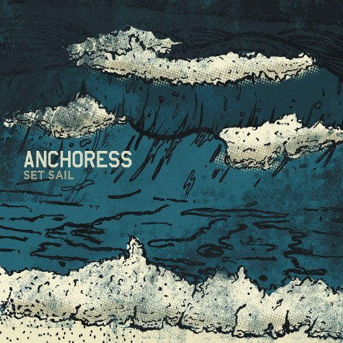 Anchoress Set Sail Digipak