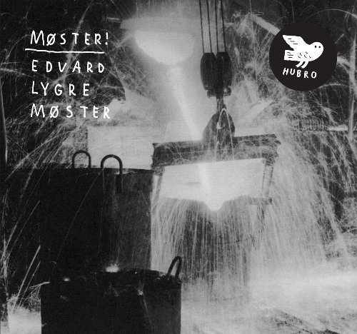 Moster! Edvard Lygre Moster