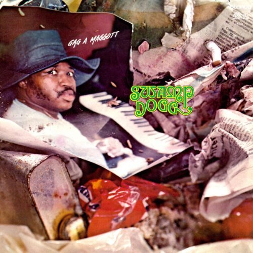 Swamp Dogg Gag A Maggot Digipak