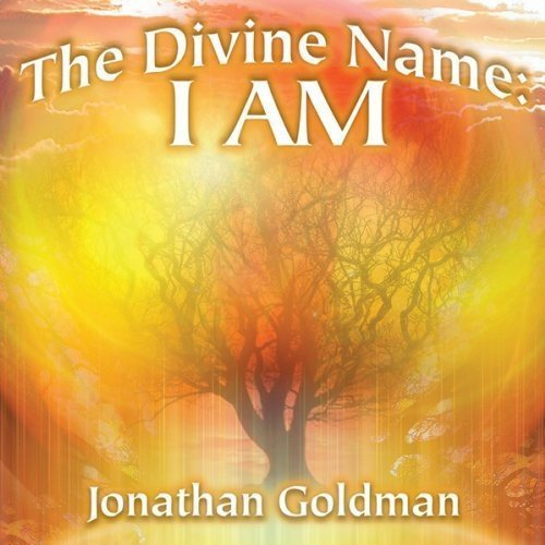 Jonathan Goldman Divine Name I Am