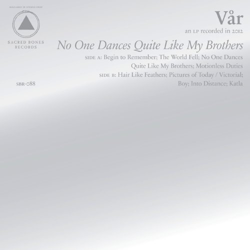 Var No One Dances Quite Like My Br