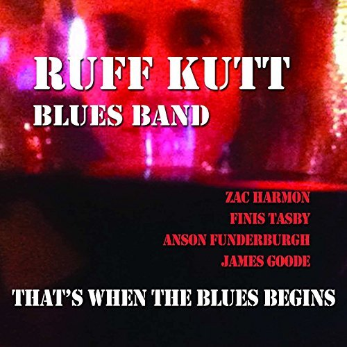 Ruff Kutt Blues Band That's When The Blues Begins Digipak