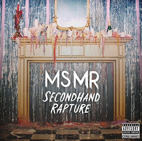 Ms Mr Secondhand Rapture Explicit Version Secondhand Rapture