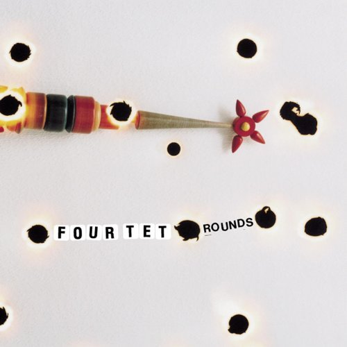 Four Tet Rounds (reissue) 2 CD