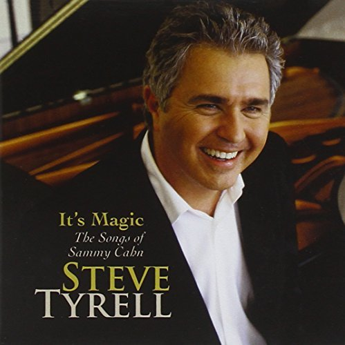 Steve Tyrell It's Magic...The Songs Of Samm