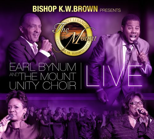 Earl & The Mount Unity C Bynum Bishop K.W. Brown Presents Ear Incl. DVD