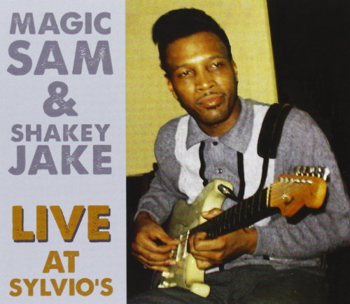 Magic Sam Magic Sam & Shakey Jake Live A