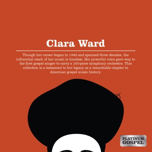 Clara Ward Platinum Gospel Clara Ward