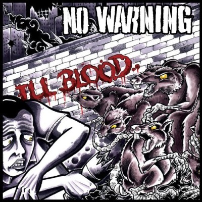 No Warning Ill Blood Expanded Ed.