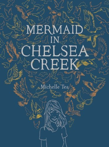 Michelle Tea Mermaid In Chelsea Creek