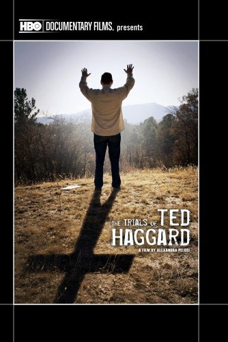 Trials Of Ted Haggard Trials Of Ted Haggard DVD R Nr