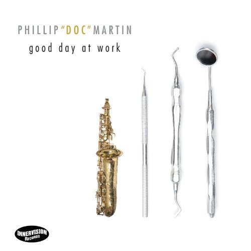 Phillip Doc Martin Good Day At Work