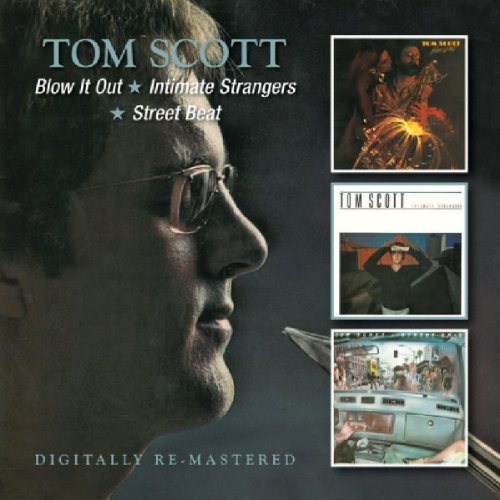 Tom Scott Blow It Out Intimate Strangers 2 CD