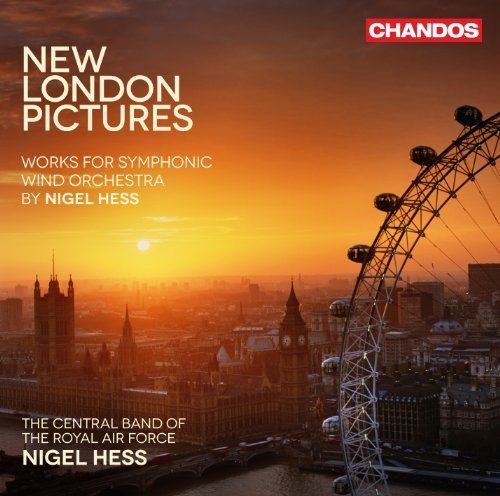 Nigel Hess New London Pictures Works For Central Band Of The Royal Air