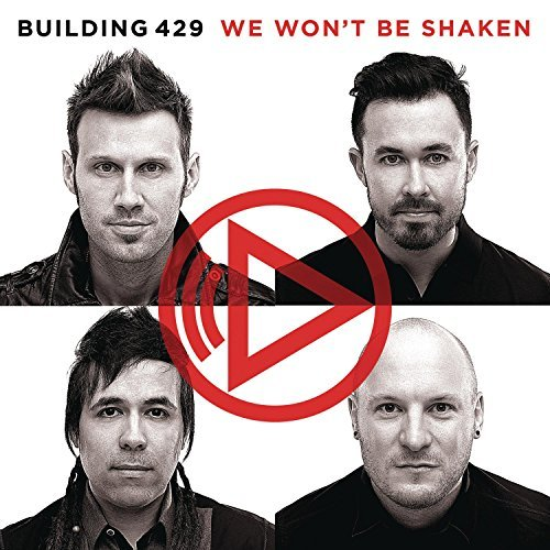 Building 429 We Won't Be Shaken