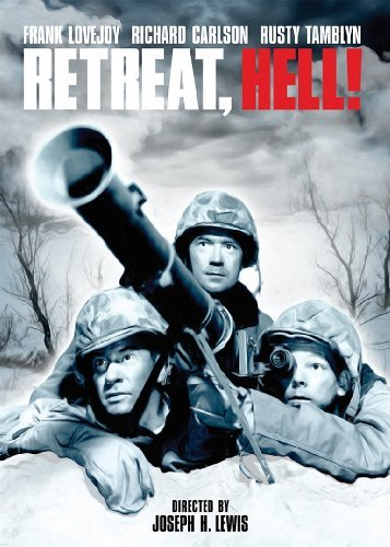 Retreat Hell! (1952) Lovejoy Carlson Tamblyn Nr