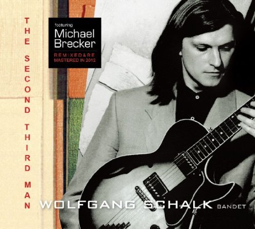 Wolfgang & Brecker Mich Schalk Second Third Man Digipak