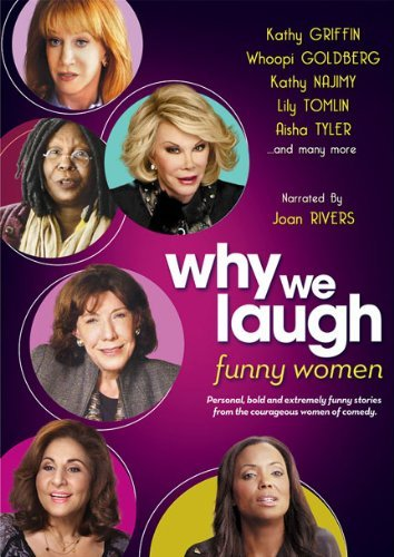 Why We Laugh Funny Women Why We Laugh Funny Women Ws Nr