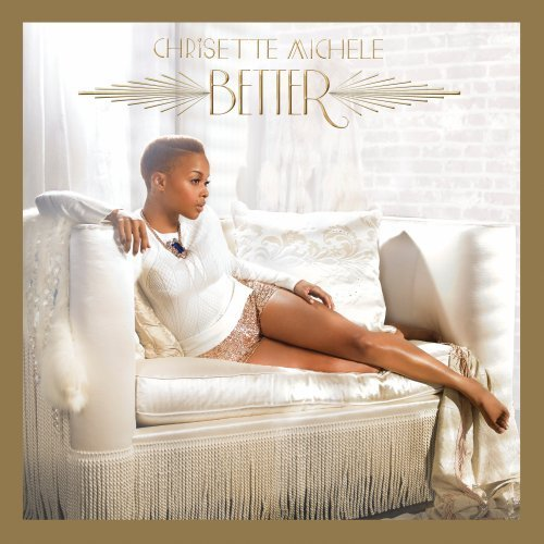 Chrisette Michele Better Deluxe Ed.